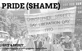 PRIDE (SHAME) Spit & Spirit Issue 10