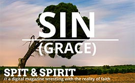 SIN (GRACE) Spit & Spirit Issue 2