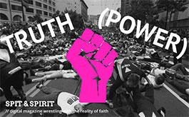 TRUTH (POWER) Spit & Spirit Issue 9