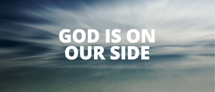 God is on our side - Psalm 121