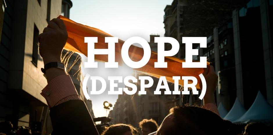 HOPE (DESPAIR)